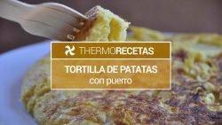 Tortilla de patatas en Thermomix, con puerro