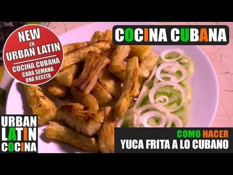 COMO HACER ► YUCA FRITA A LO CUBANO ► COCINA CUBANA ►  RECETA