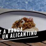 EL COMIDISTA   Haz arroz a banda como un alicantino