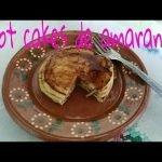 HOT CAKES DE AMARANTO SUPER RICOS/LAS RECETAS DE LUPITA  Mi receta de cocina