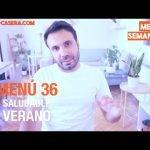 MENÚ SEMANAL SALUDABLE 36 de Septiembre y Verano | Menú de Cocina Casera