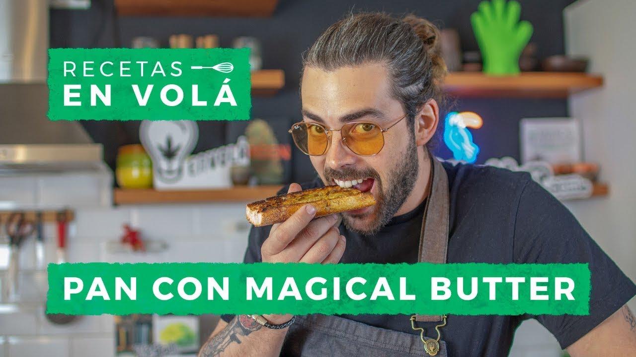 RECETAS EN VOLÁ: MANTEQUILLA CANNÁBICA CON MAGICAL BUTTER