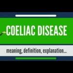 ¿Qué es la ENFERMEDAD CELIACA? ¿Qué significa ENFERMEDAD CELIACA? ENFERMEDAD CELIACA significado y explicación Mi receta de cocina