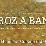 ARROZ A BANDA con Monsieur Cuisine Plus| Ingredientes entre dientes