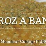 ARROZ A BANDA con Monsieur Cuisine Plus  Ingredientes entre dientes