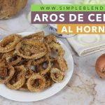 Aros de cebolla al horno   Aros de cebolla saludable y supercrujientes   Receta paso a paso