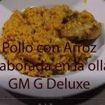 Arroz con pollo olla programable gm g Deluxe Paella