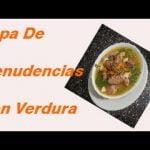 😋 Cómo Hacer SOPA De MENUDENCIAS Con VERDURAS 🍲 [ Receta Casera] | Comida Casera Colombiana