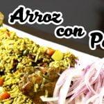 Cómo hacer Arroz con Pollo   Sabores del Perú   La auténtica cocina peruana