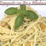 Espaguetis con Ajo y Albahaca | Receta de Cocina en Familia