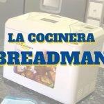 La Cocinera Breadman 2016 - LC9450 con MILES de Recetas  Mi receta de cocina