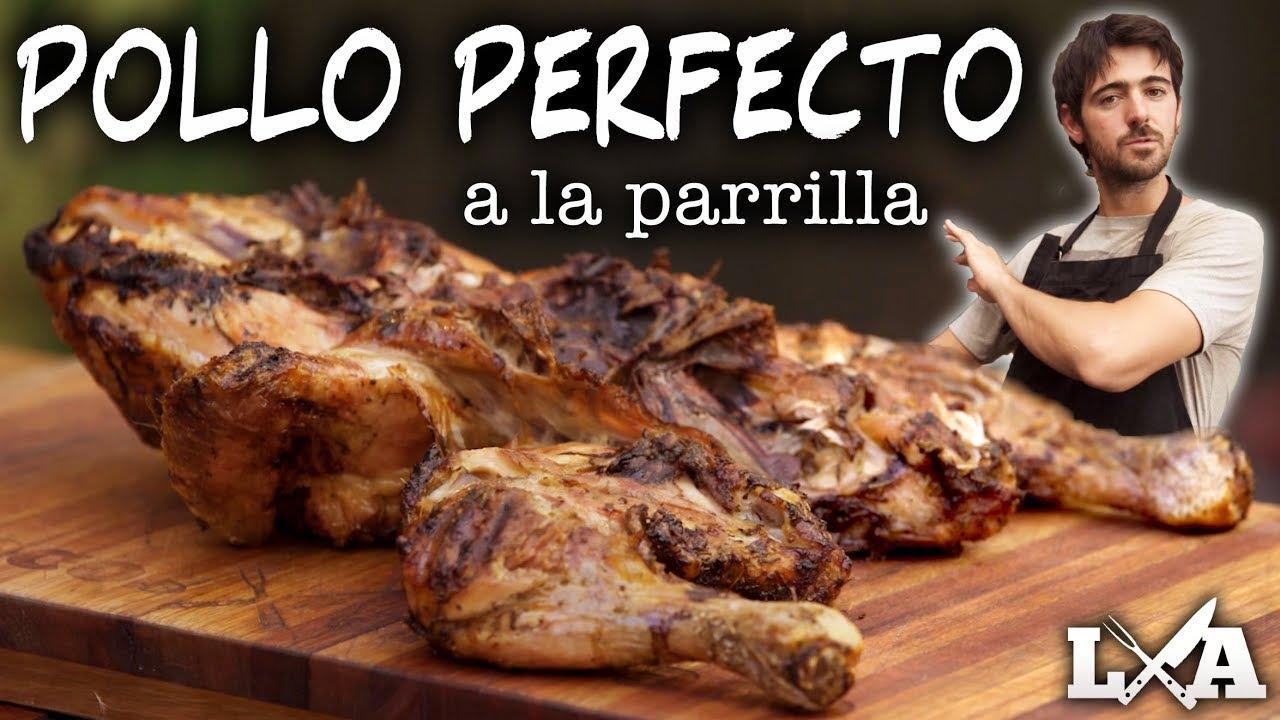 Pollo Perfecto a la Parrilla | Receta de Locos X el Asado