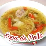 RECETA: SOPA DE POLLO CLASICA - FACIL Y RICA (Homemade Chicken Soup)