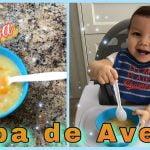 Sopa de Avena para bebés de 6 meses en adelante | Cena ligera para bebés | Cena fácil para bebés