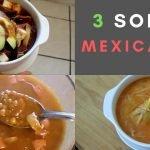 3 Sopas Mexicanas | Lentejas, Tortilla, Fideo | Erika Blop