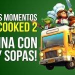 COCINA con PEP Y SOPAS - Overcooked 2, MEJORES MOMENTOS