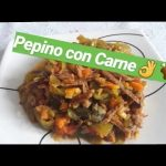 COMO HACER PEPINO GUISADO CON CARNE FÁCIL Y RÁPIDO. Recetas de cocina fácil y rápido.