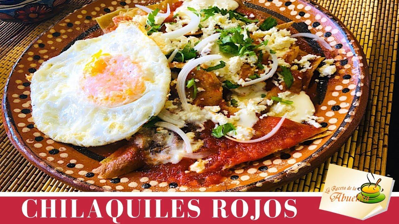 Chilaquiles rojos deliciosos - La receta de la abuelita