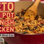 Keto One Pot Spanish Chicken | Keto Arroz Con Pollo #keto #ketorecipes #ketoweightloss