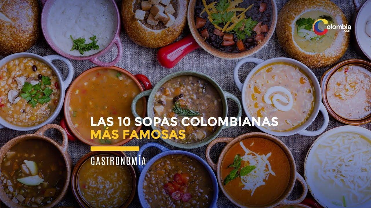LAS 10 SOPAS COLOMBIANAS MÁS FAMOSAS