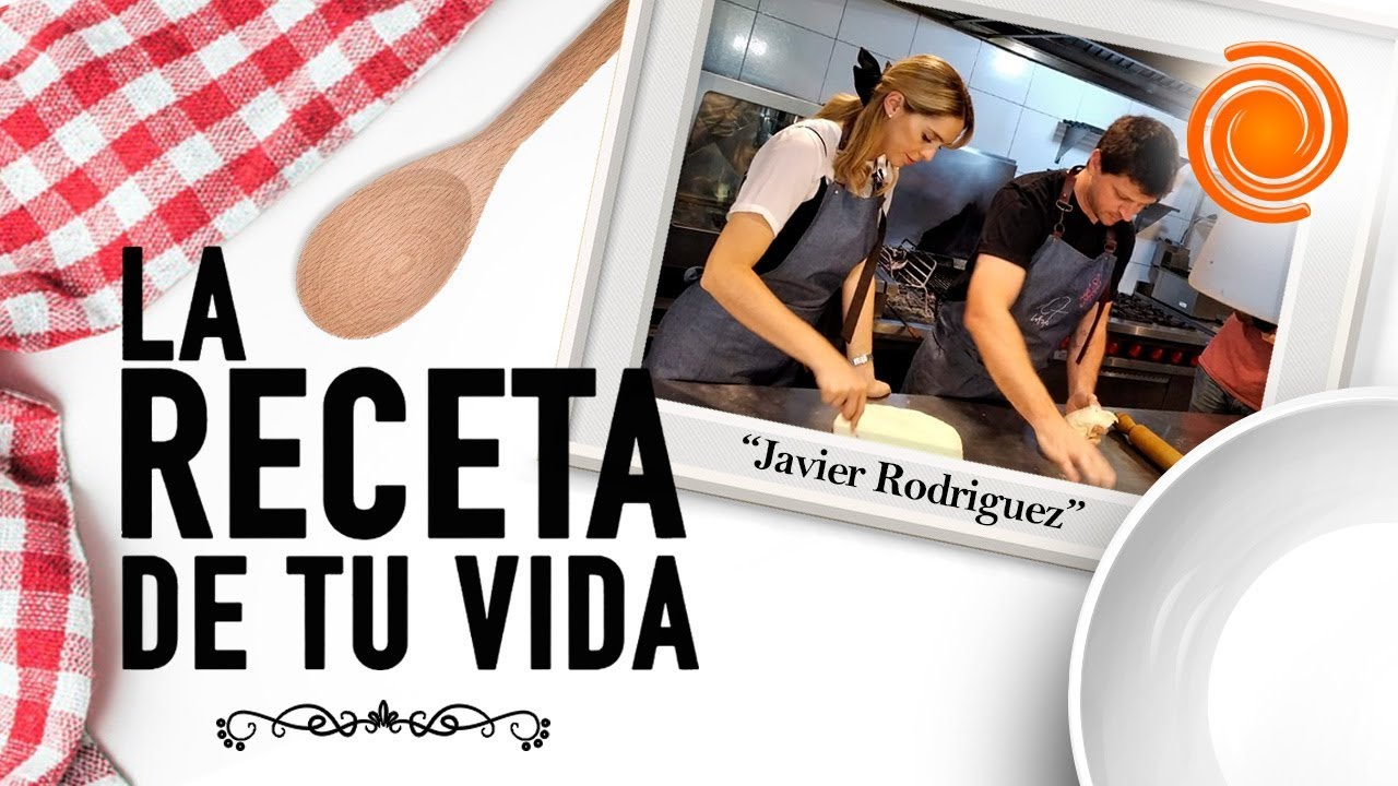 La receta de tu vida: hoy, Javier Rodriguez