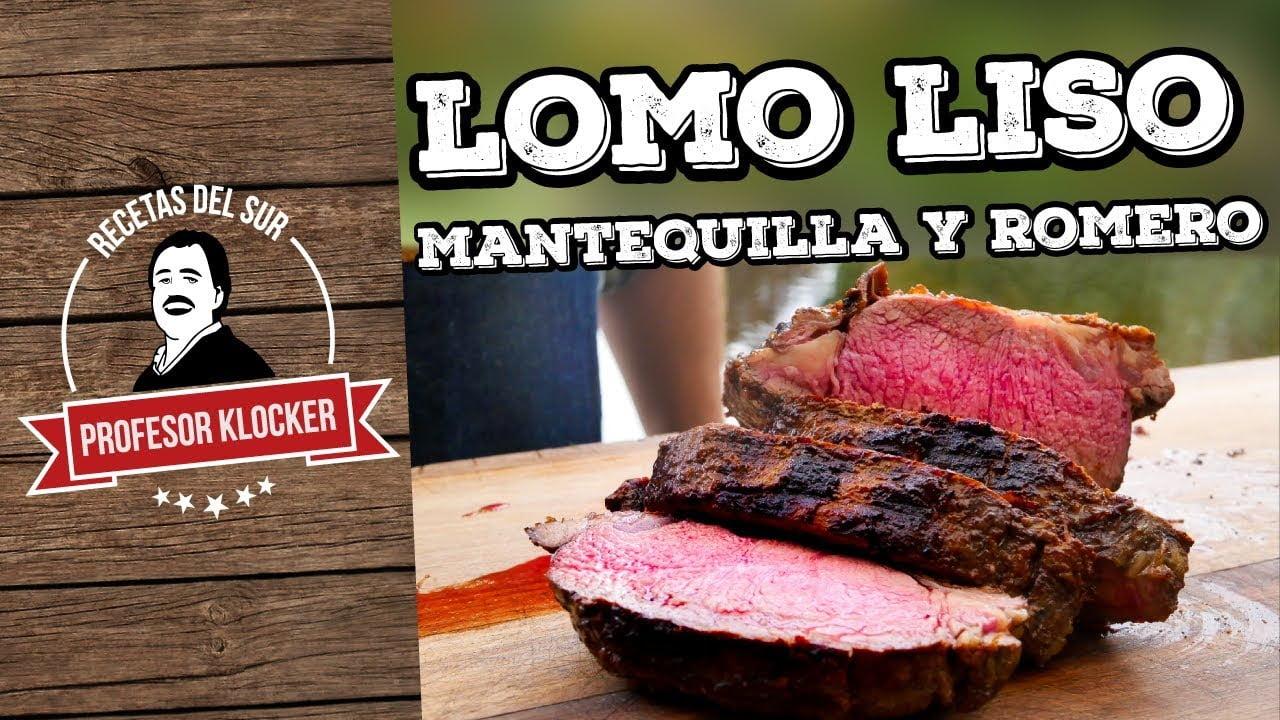 Lomo Liso, mantequilla y romero - Recetas del Sur