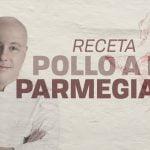 Receta Pollo a la Parmegiana I Jorge Rausch