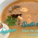Receta de Sopa de pescado y marisco por Karlos Arguiñano