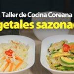 [Recetas coreanas] Receta ideal para perder peso: Namul banchan (vegetales sazonados)