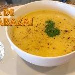 Sopa de Calabaza! Como Hacer Sopa de Calabaza - Pumpkin Soup Recipe
