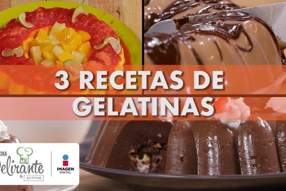 3 Recetas de gelatinas | Cocina Delirante