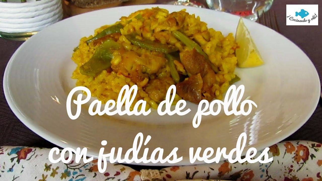 ARROZ con POLLO y JUDÍAS VERDES. RECETA ESPAÑOLA. ¡Cocinando y olé!