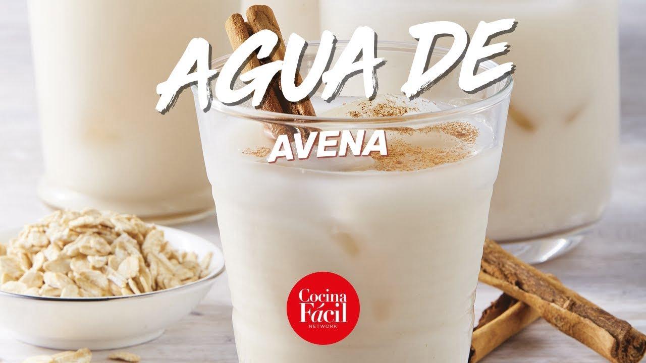 Agua de avena RECETA FÁCIL  Cocina Fácil