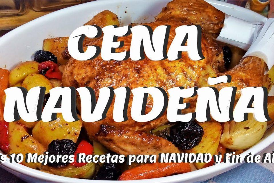Cena Navideña 10 Recetas De Cocina Faciles Y Económicas