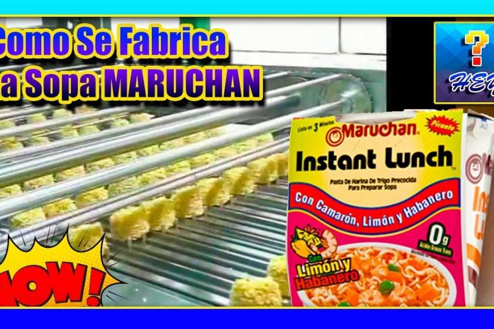 Hey! Sabías Como se fabrican las sopas maruchan - As soups are made maruchan