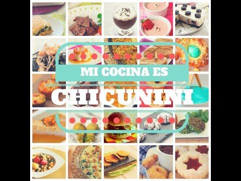 Recetas del blog MI COCINA ES CHICUNINI