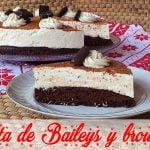 Recetas para Navidad: TARTA de BAILEYS y BROWNIE | Cocina al día - Receta #93