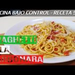 ¡La receta más fácil del mundo! 🍝 Spaghetti a la carbonara   Cocina Bajo Control