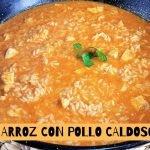 ARROZ con POLLO Caldoso (Receta de cuchara) Con MUY POCOS ingredientes