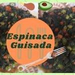 COMO PREPARAR ESPINACA GUISADA SÚPER DELICIOSA FÁCIL Y RÁPIDO. Recetas de cocina fácil y rápido.