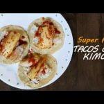 [Comida fácil] Tacos con Kimchi | Receta Mexicoreana #1