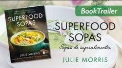 SUPERFOOD SOPAS - Julie Morris - Booktrailer