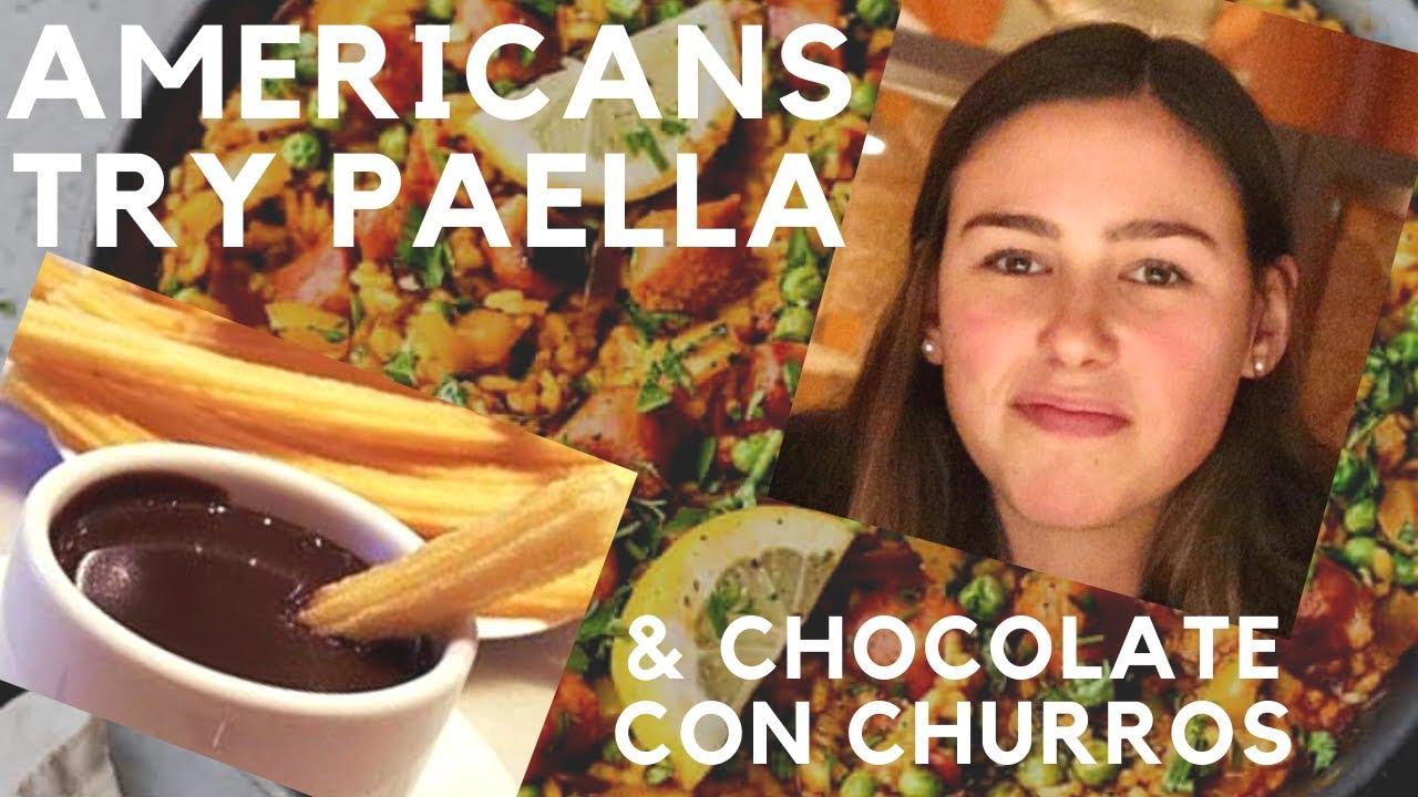 ¡Los estadounidenses prueban PAELLA y Churros con Chocolate por primera vez!