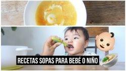 3 SOPAS PARA BEBÉ| ARROZ-AVENA Y HUEVO| FT MAMÁ YOUTUBER