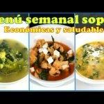 3 sopas economicas y saludables, Menú semanal sopas