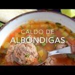 SOPA O CALDO DE ALBÓNDIGAS - Recetas fáciles Pizca de Sabor
