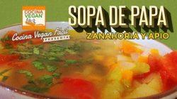 Sopa de papa zanahoria y apio - Cocina Vegan Fácil (Reeditado)
