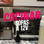 Cocinando a 12V sopas y Noodles Vlog El mundo a 12 V