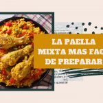 La Paella Española mas facil de preparar! Paella Mixta y olé!