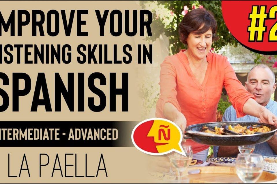 Mejora tu español escuchando a hablantes nativos | Dosis Cultural # 2 | La paella